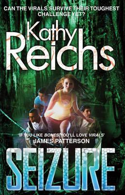 Seizure. Kathy Reichs  by  Kathy Reichs