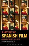 Literary Adaptations Spanish Cinema. Coleccion Tamesis. Serie A, Monografias, 202. Sally Faulkner