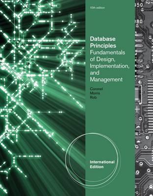 Database Principles: Fundamentals of Design, Implementation, and Management Stephen Morris