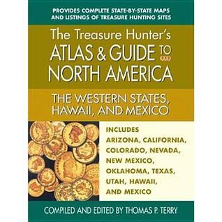 The Western States, Hawaii, and Mexico: Includes Arizona, California, Colorado, Nevada, New Mexico, Thomas P. Terry