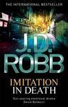 Imitation in Death (In Death #17)