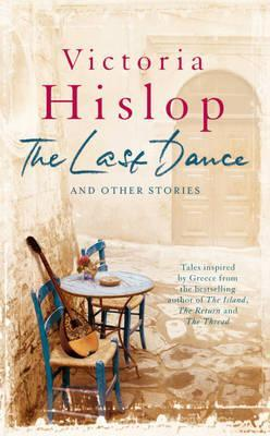 The Last Dance: And Other Stories