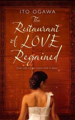 http://www.goodreads.com/book/show/14467212-restaurant-of-love-regained