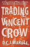 Trading Vincent Crow
