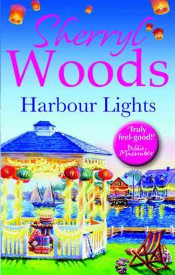 Harbor Lights. Sherryl Woods (2012)