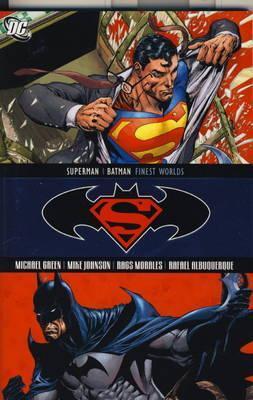 Superman/Batman: Finest Worlds  by  Michael  Green