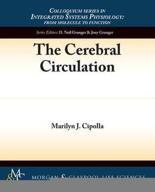 The Cerebral Circulation Marilyn Cipolla