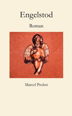 Engelstod Marcel Probst