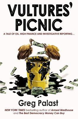 Vulture's Picnic (2012) by Greg Palast