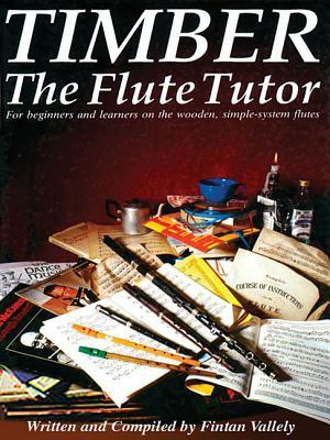Timber - The Flute Tutor  by  Mel Bay