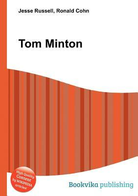Tom Minton  by  Jesse Russell