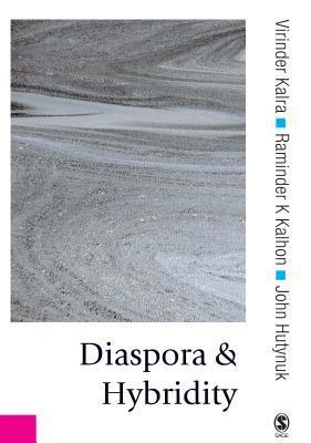 Diaspora and Hybridity Virinder Kalra