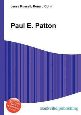 Paul E. Patton  by  Jesse Russell