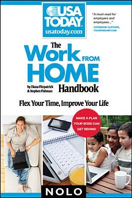 The Work from Home Handbook: Flex Your Time, Improve Your Life  by  Diana Fitzpatrick