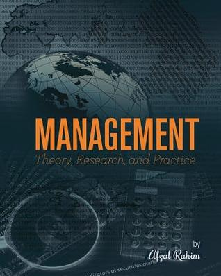 Management: Theory, Research, and Practice Afzal Rahim