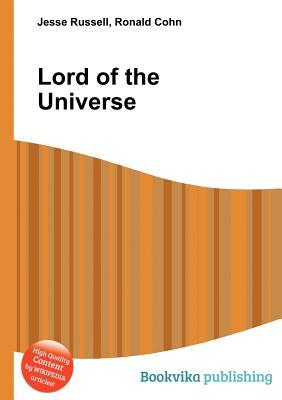 Lord of the Universe Jesse Russell