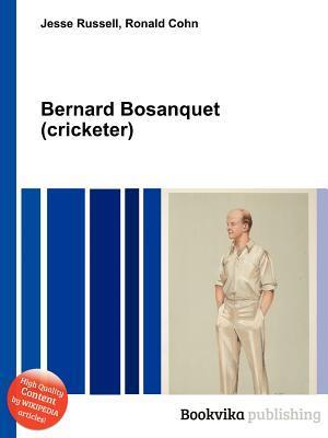 Bernard Bosanquet  by  Jesse Russell