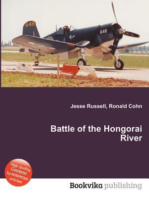 Battle of the Hongorai River Jesse Russell