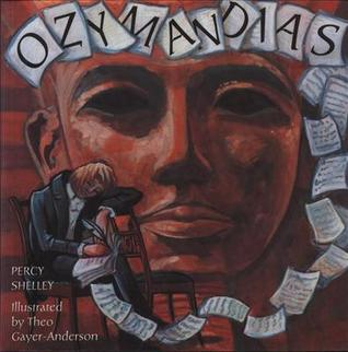 a review of percy bysshe shelleys sonnet ozymandias Percy bysshe shelley (1792-1822 / horsham / england) poet percy  my name  is ozymandias, king of kings: look on my  form: sonnet.