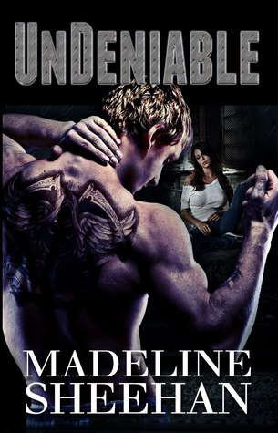 5 Stars for Undeniable (Undeniable, #1) by Madeline Sheehan