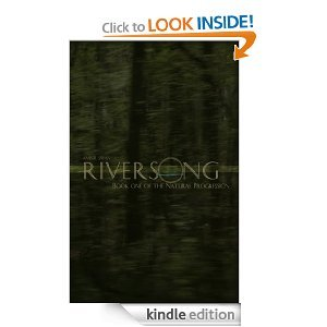Riversong: Book One of the Natural Progression Amber Swan