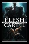 The Flesh Cartel #6: Brotherhood