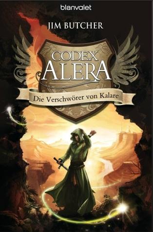 Die Verschwörer von Kalare (Codex Alera, #3)