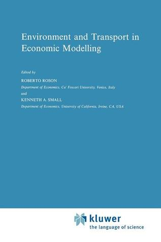 Environment and Transport in Economic Modelling Roberto Roson
