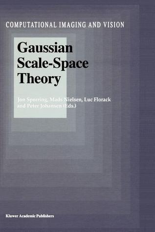 Gaussian Scale-Space Theory  by  Jon Sporring
