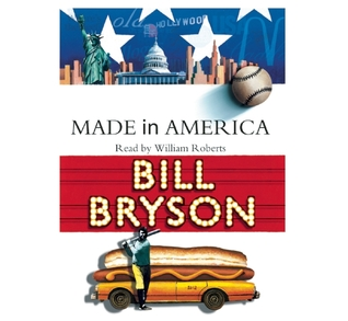 American English (and a whole lot else): Bill Bryson's Made in America