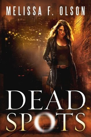 Review: Dead Spots by Melissa F. Olson