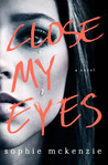 Close My Eyes: The Shocking Suspense Thriller