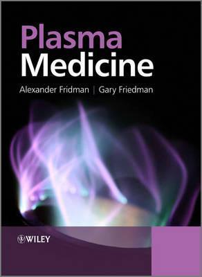 Plasma Medicine  by  Alexander Fridman
