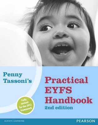 Penny Tassonis Practical Eyfs Handbook.  by  Penny Tassoni