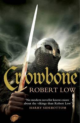 Robert Low : Crowbone