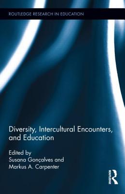 Diversity, Intercultural Encounters, and Education  by  Susana Gonçalves