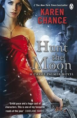 Hunt the Moon. by Karen Chance (2011)