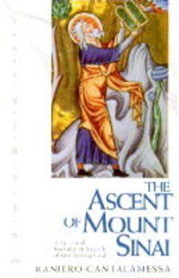 Ascent of Mount Sinai: A Spiritual Journey in Search of the Living God  by  Raniero Cantalamessa