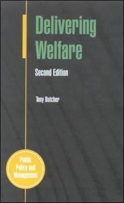 Delivering Welfare 2/E Tony Butcher