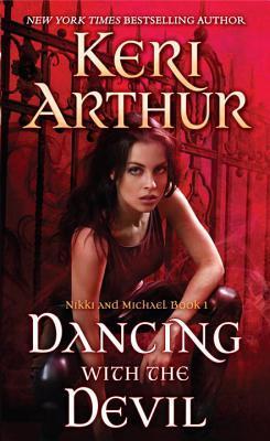 Dancing with the Devil (Nikki & Michael, #1) - Keri Arthur
