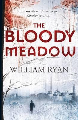 The Bloody Meadow : William Ryan