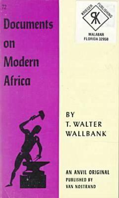 Documents on Modern Africa Thomas Walter Wallbank