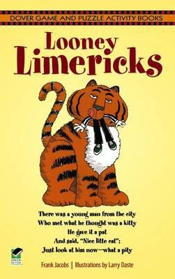 Looney Limericks  by  Frank Jacobs