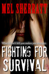 Fighting for Survival (The Estate, #3)