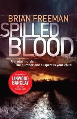 Spilled Blood. Brian Freeman