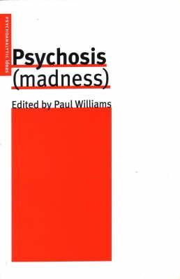 Psychosis  by  Paul    Williams