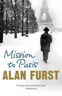 Alan Furst - Mission To Paris