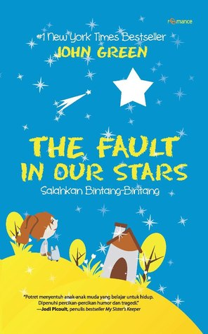 The Fault In Our Stars - Salahkan Bintang-Bintang