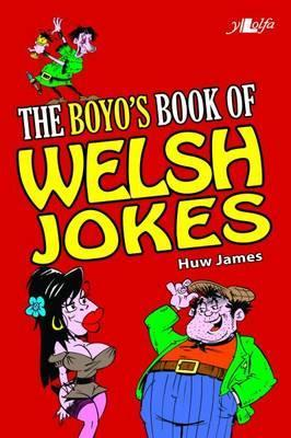 The Half-Tidy Book of Welsh Jokes  by  Huw James