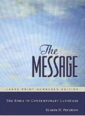 The Message Bible [International Paperback]  by  Eugene H. Peterson